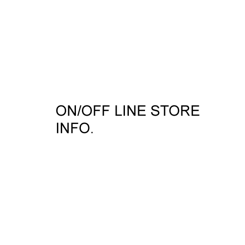 ON/OFF LINE STORE